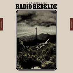 Baboon Show, The - radio rebelde PRE-ORDER