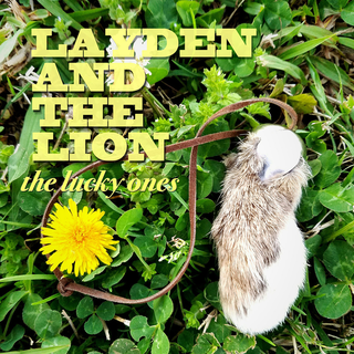 Layden And The Lion - the lucky ones