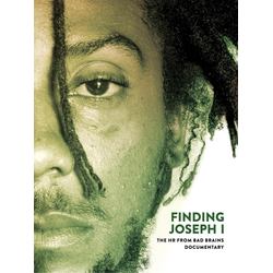 Finding Joseph I - The HR From Bad Brains Documentary