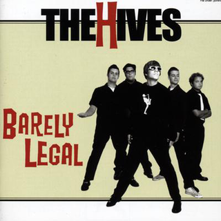 Hives, The - barley legal PRE-ORDER