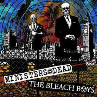 Bleach Boys, The / Ministers Dead - split