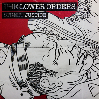 Lower Orders, The - street justice