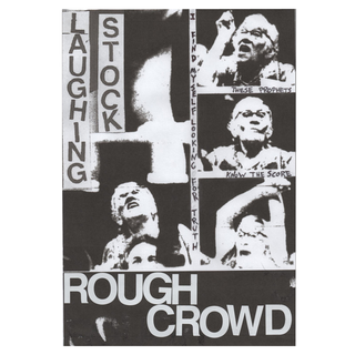 Laughing Stock - rough crowd