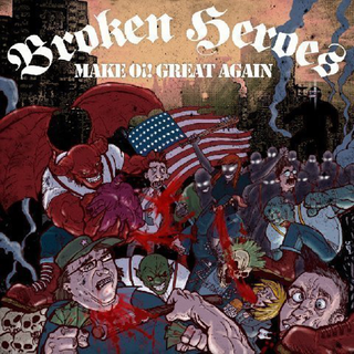 Broken Heroes - make oi! great again