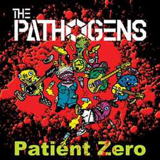 The Pathogens - patient zero