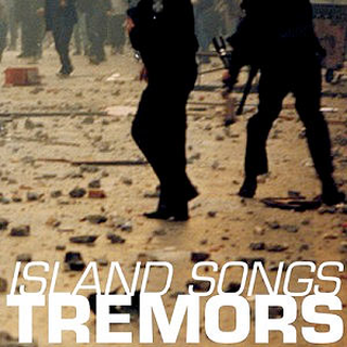 Tremors - island songs