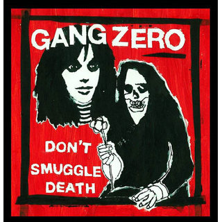 Gang Zero - dont smuggle death