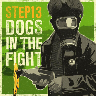 Step 13 / Dogs In The Fight - split