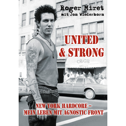 Roger Miret - United & Strong New York Hardcore: Mein...