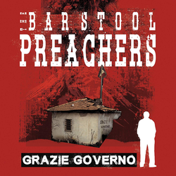 Bar Stool Preachers, The - grazie governo