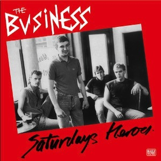 Business, The - saturdays heroes