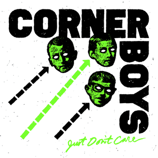 Corner Boys - just dont care