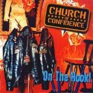 Church Of Confidence - on the hook
