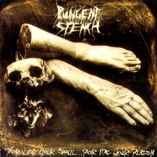 Pungent Stench - for god your soul for me your flesh