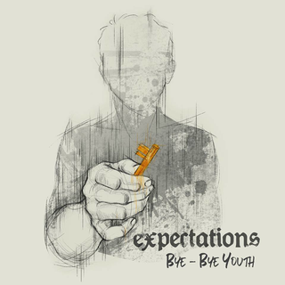 Expectations - bye bye youth