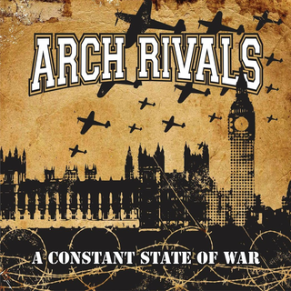 Arch Rivals - a constant state of war