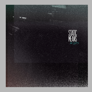 Static Means - no lights