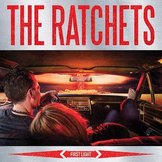 Ratchets, The - first light