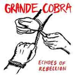 Grande Cobra - echoes of rebellion