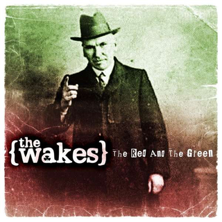 Wakes, The - the red and the green