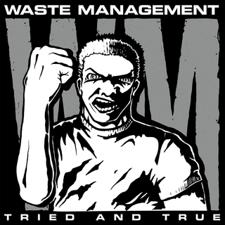 Waste Management - tried and true