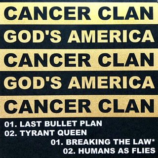 Cancer Clan / Gods America - split
