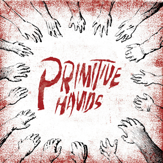 Primitive Hands - same