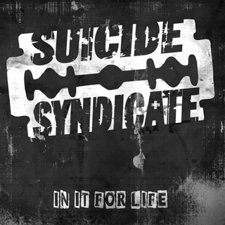 Suicide Syndicate - in it for life