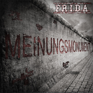 F.R.I.D.A. - meinungsmonument