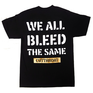 Cutthroat - we all bleed the same