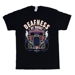 Deafness By Noise - hot rod