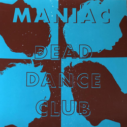Maniac - dead dance club CORETEX EXCLUSIVE PRE-ORDER