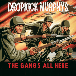 Dropkick Murphys - the gangs all here