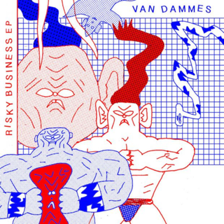 Van Dammes - risky business