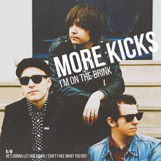 More Kicks - im on the brink