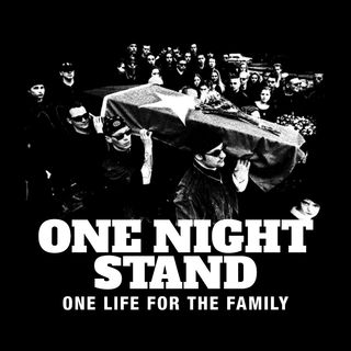 One Night Stand - one life for the family
