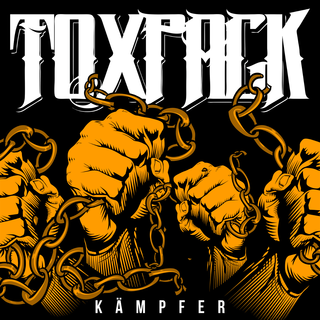 Toxpack - kämpfer
