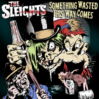 Sleights - something wasted this way comes