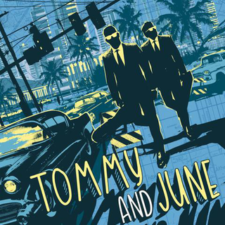 Tommy And June - same PRE-ORDER