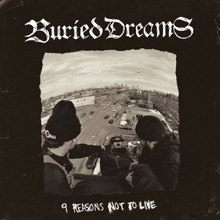 Buried Dreams - 9 reasons not to live PRE-ORDER