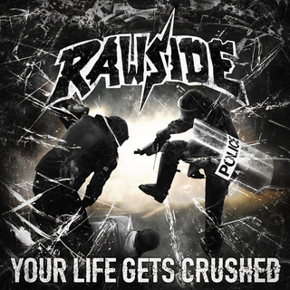 Rawside - your life gets crushed