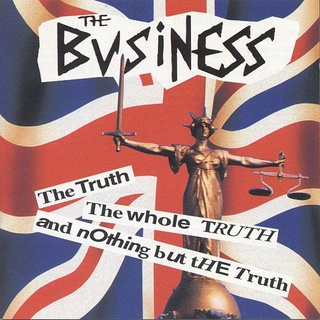 Business, The - the truth the whole truth and nothing but the truth (reissue)