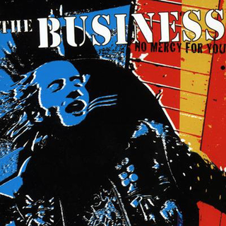 Business, The - no mercy for you (reissue)