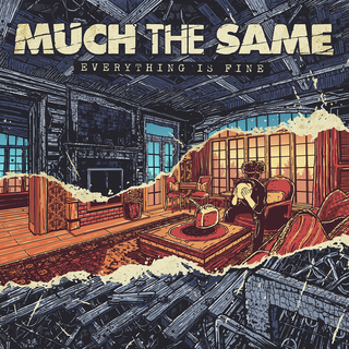 Much The Same - everything is fine PRE-ORDER