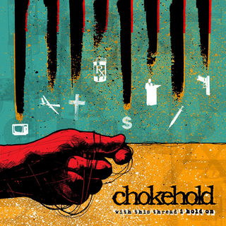 Chokehold - with this thread i hold on transparent teal black splatter+DLC