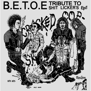 B.E.T.O.E / Besthoven - tribute to shit lickers ep!!