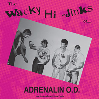 Adrenalin O.D. - the wacky hi-jinks of: 35th anniversary millennium edition