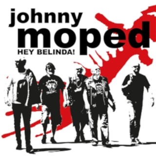 Johnny Moped - hey belinda!