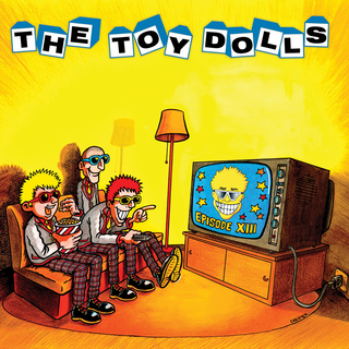 Toy Dolls - episode XIII LP