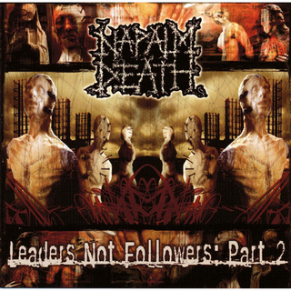 Napalm Death - leaders not followers part 2 PRE-ORDER